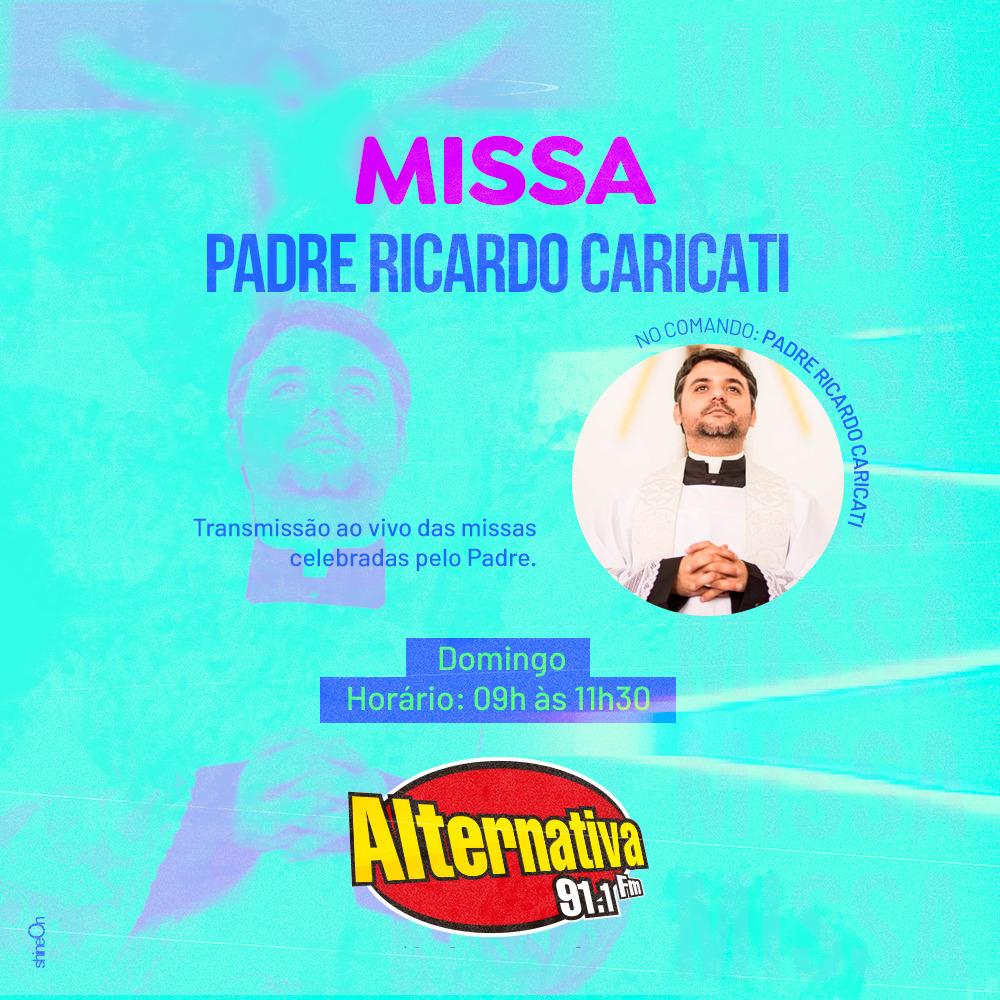 Missa – Padre Ricardo Caricati